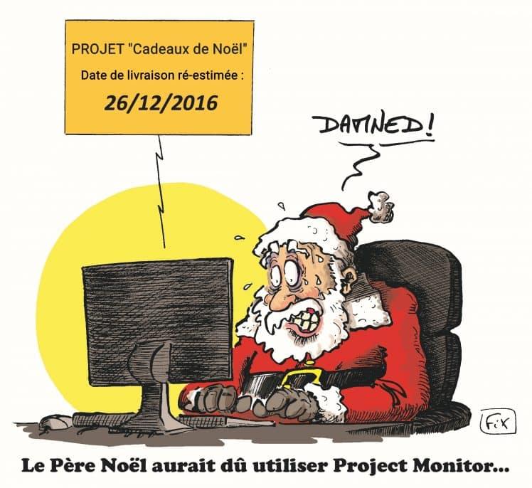 dessin fix - caricature - noël - père noël - cadeaux - délai - Project Monitor