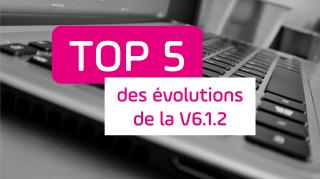 top5 - logiciel - évolution - nouveauté - tableau de bord projet -