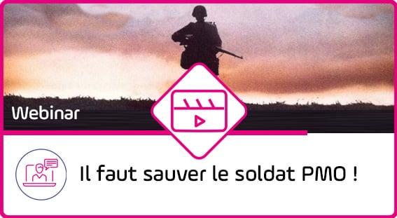 Sauver le soldat pmo - webcast - outil PPM