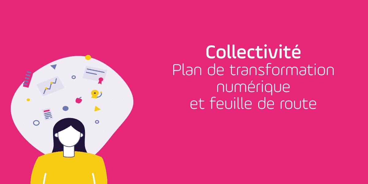 plan-transformation-numerique-collectivite-feuille-de-route
