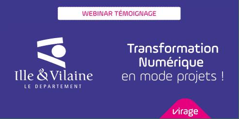 Webinar Témoignage du Département Ille et Vilaine sur la transformation numérique en mode projets